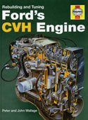 Haynes Rebuilding and Tuning Ford's CVH engine