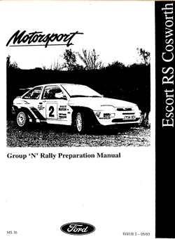 Cosworth Group N Rally Preparation Manual